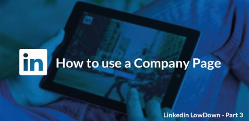 LinkedIn LowDown – part 3